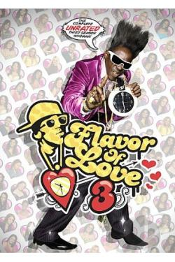 Flavor of Love - The Complete Third Season DVD Cover Art