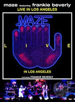 Maze - Featuring Frankie Beverly: Live in Los Angeles DVD Cover Art