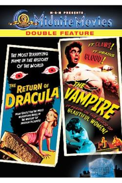 Midnite Movies Double Feature - The Return of Dracula/The Vampire DVD Cover Art