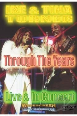 Ike & Tina Turner - Through the Years: Live & In Concert DVD Cover Art