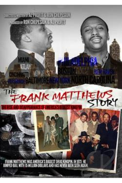 Frank Matthews Story: Rise and Disappearance of America's Biggest Kingpin DVD Cover Art