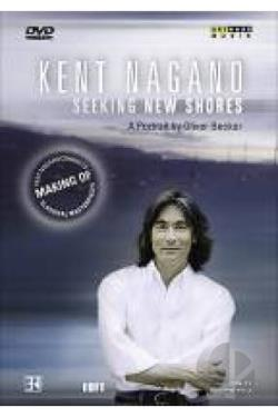 Kent Nagano - Seeking New Shores DVD Cover Art