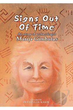 Signs Out of Time: The Story of Archaeologist Marija Gimbutas DVD Cover Art