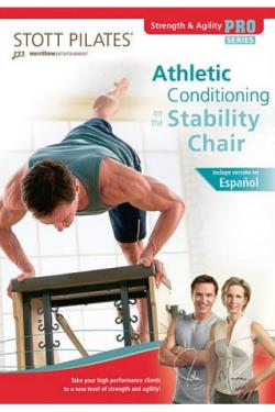 Stott Pilates: Athletic Conditioning on the Stability Chair DVD Cover Art