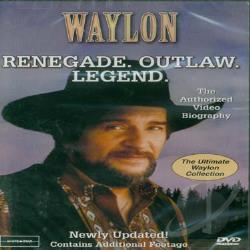 Waylon Jennings: Renegade. Outlaw. Legend. DVD Cover Art