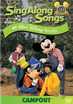 Sing-Along Songs - Campout At Walt Disney World DVD Cover Art