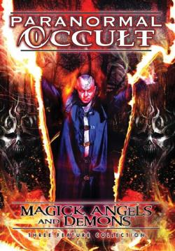 Paranormal Occult: Magick, Angels and Demons DVD Cover Art