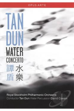 Tan Dun/Royal Stockholm Philharmonic Orchestra: Water Concerto DVD Cover Art