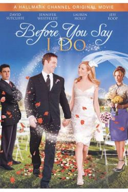Before You Say I Do DVD Cover Art