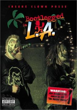 Insane Clown Posse - Bootlegged in L.A. DVD Cover Art