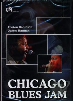 Fenton Robinson/James Harman - Chicago Blues Jam DVD Cover Art