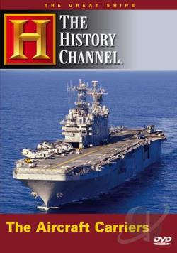 Great Ships: The Aircraft Carriers DVD Cover Art