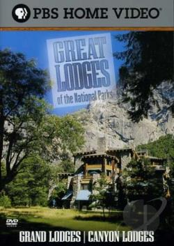 Great Lodges of the National Parks - Grand Lodges/Canyon Lodges DVD Cover Art