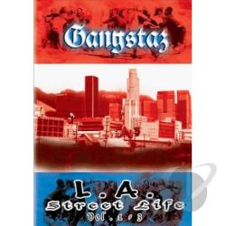Gangstaz - L.A. Street Life Vol. 1-3 DVD Cover Art