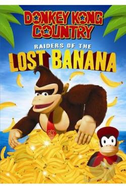 Donkey Kong Country: Raiders of the Lost Banana DVD Cover Art