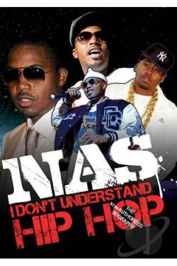 NAS - I Don't Understand Hip Hop: Unauthorized DVD Cover Art