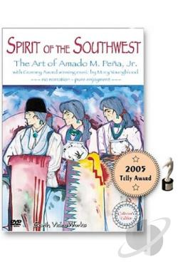 Spirit of the Southwest - The Art of Amado M. Pena DVD Cover Art