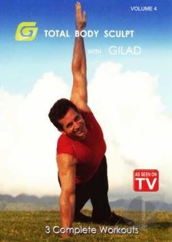 Gilad: Total Body Sculpt Workout, Vol. 4 DVD Cover Art