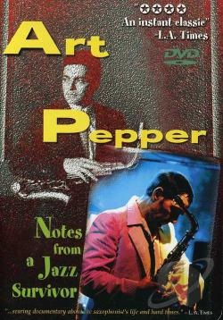Art Pepper: Notes From A Jazz Survivor DVD Cover Art
