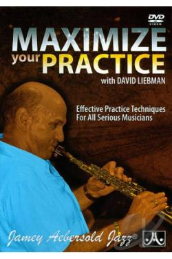 Maximize Your Practice with David Liebman DVD Cover Art