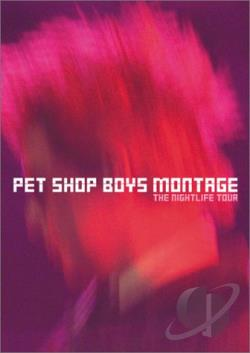 Pet Shop Boys - Montage: The Nightlife Tour DVD Cover Art