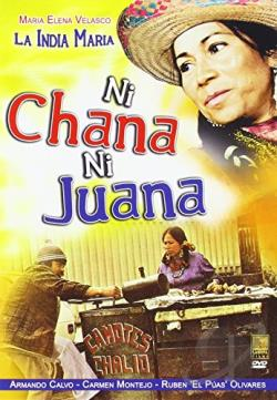 Ni Chana Ni Juana DVD Cover Art