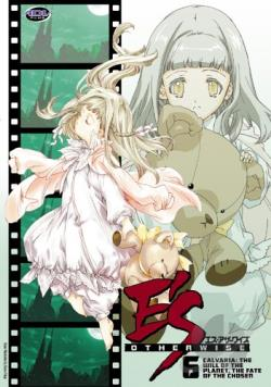 E's Otherwise - Vol. 6: Calvaria - The Will of the Planet, the Fate of the Chosen DVD Cover Art