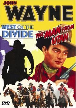 John Wayne - Double Bill: West Of The Divide/The Man From Utah DVD Cover Art