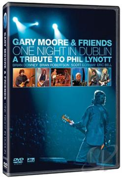 Gary Moore & Friends - One Night in Dublin: A Tribute to Phil Lynott DVD Cover Art