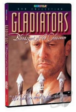 Gladiators: Bloodsport Of The Colosseum DVD Cover Art