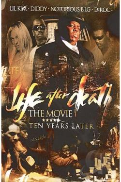 Life After Death: The Movie Ten Years Later DVD Cover Art