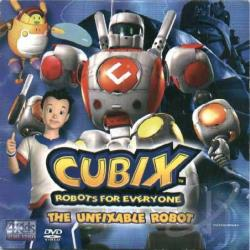 Cubix - Robots for Everyone: The Unfixable Robot DVD Cover Art