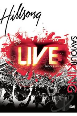 Hillsong - Saviour King DVD Cover Art