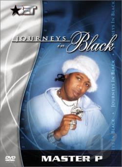 Journeys in Black: Master P DVD Cover Art