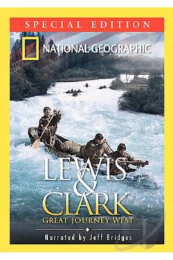 National Geographic - Lewis & Clark: Great Journey West DVD Cover Art