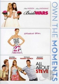 Bride Wars/27 Dresses/All About Steve DVD Cover Art