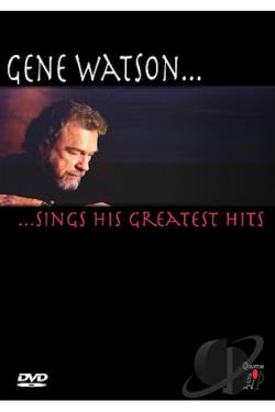 Gene Watson - Sings his Greatest Hits DVD Cover Art
