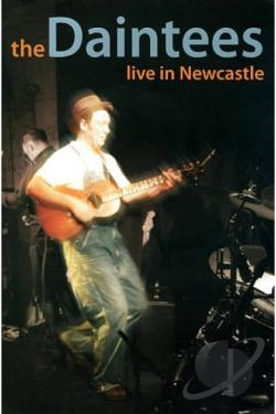 Daintees: Live in Newcastle 2006 DVD Cover Art