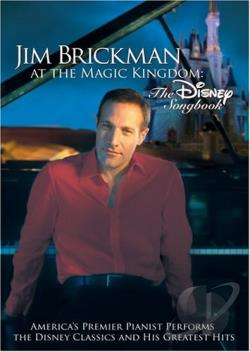 Jim Brickman at The Magic Kingdom: The Disney Songbook DVD Cover Art