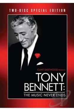 Clint Eastwood Presents Tony Bennett: The Music Never Ends DVD Cover Art