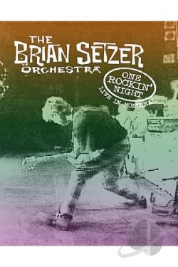 Brian Setzer Orchestra - One Rockin' Night: Live in Montreal DVD Cover Art