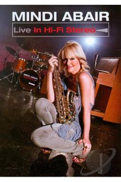 Mindi Abair: Live in Hi-Fi Stereo DVD Cover Art