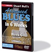 Lick Library: Stuart Bull's Advanced Blues in 6 Weeks - Week 6 DVD Cover Art