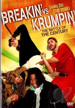 Breakin' Vs. Krumpin' - The Battle Of The Century DVD Cover Art