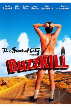 Second City Presents: Buzzkill DVD Cover Art