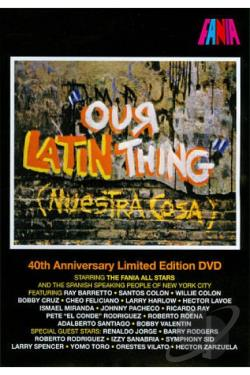 Fania All-Stars: Our Latin Thing/Nuestra Cosa DVD Cover Art
