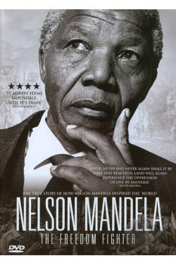 Nelson Mandela: The Freedom Fighter DVD Cover Art