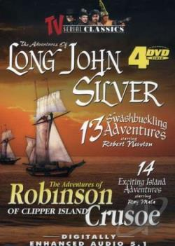 Adventures Of Long John Silver/The Adventures Of Robinson Crusoe Of Clipper Island DVD Cover Art