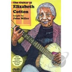 John Miller: The Guitar of Elizabeth Cotten DVD Cover Art