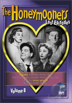 Honeymooners - The Lost Episodes: Vol. 8 DVD Cover Art
